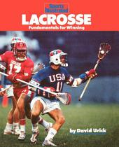 Lacrosse: Fundamentals for Winning