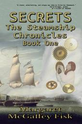 Secrets: The Steamship Chronicles (Book One)