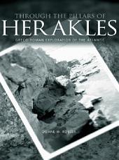 Through the Pillars of Herakles: Greco-Roman Exploration of the Atlantic