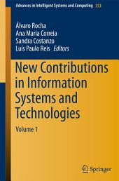 New Contributions in Information Systems and Technologies: Volume 1