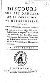 Discours sur les dangers de la contagion du modérantisme, et les moyens de former la conscience publique ... Seconde édition