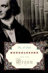 Mendelssohn and the Organ