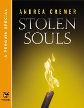 Stolen Souls: A Penguin Special from Philomel Books