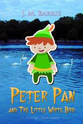 Peter Pan and The Little White Bird
