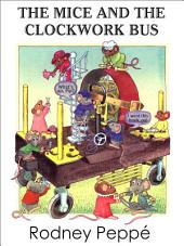 The Mice and the Clockwork Bus