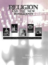 Religion and the New Immigrants: Continuities and Adaptations in Immigrant Congregations