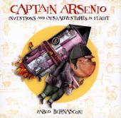 Captain Arsenio: Inventions and (Mis)adventures in Flight