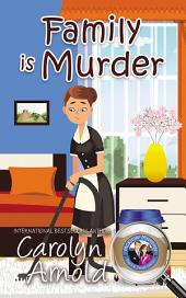 Family is Murder: (McKinley Mysteries Book 5)