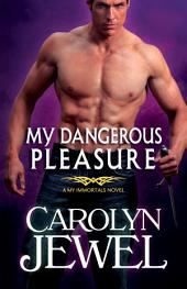 My Dangerous Pleasure: A Demons and Witches novel