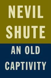 An Old Captivity