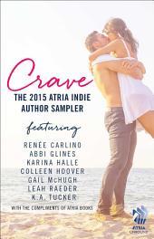 Crave: The 2015 Atria Indie Author Sampler