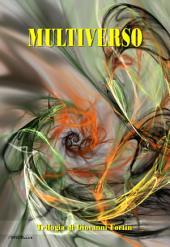 MULTIVERSO: Trilogia di fantascienza