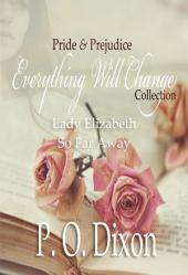 Pride and Prejudice Everything Will Change Collection