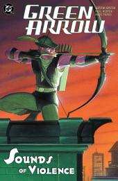 Green Arrow: The Sounds Of Violence