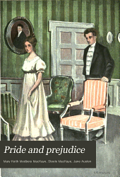 Pride and prejudice: a play, founded on Jane Austen's novel