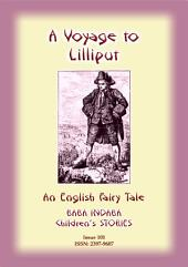 A VOYAGE TO LILLIPUT - An English Classic: Baba Indaba Children's Stories - Issue 101