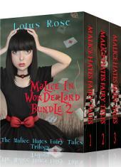 Malice in Wonderland Bundle 2: The Malice Hates Fairy Tales Trilogy