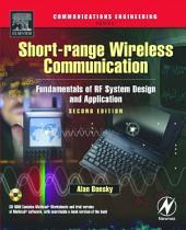 Short-range Wireless Communication: Fundamentals of RF System Design and Application, Edition 2