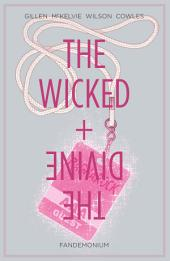 The Wicked + The Divine Vol. 2: Fandemonium