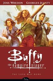 Buffy Season Eight Volume 1: The Long Way Home: Volume 1
