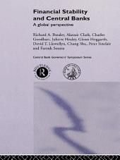 Financial Stability and Central Banks: A Global Perspective