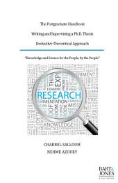 The Postgraduate Handbook, Writing and Supervising a Ph.D. Thesis: Deductive Theoretical Approach