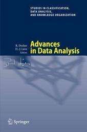 Advances in Data Analysis: Proceedings of the 30th Annual Conference of the Gesellschaft für Klassifikation e.V., Freie Universität Berlin, March 8-10, 2006