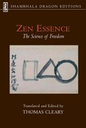 Zen Essence: The Science of Freedom