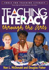Teaching Literacy through the Arts