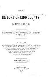 The History of Linn County, Missouri: An Encyclopedia of Useful Information