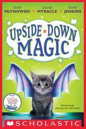 Upside-Down Magic: Volume 1