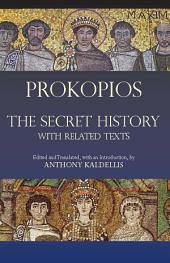 The Secret History: with Related Texts