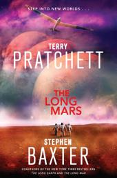 The Long Mars: A Novel