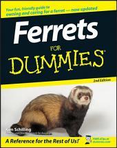 Ferrets For Dummies: Edition 2