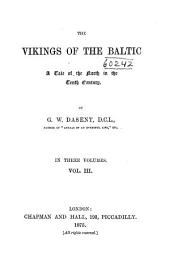 The Vikings of the Baltic: A Tale of the North in the Tenth Century, Volume 2