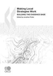 Local Economic and Employment Development (LEED) Making Local Strategies Work Building the Evidence Base: Building the Evidence Base