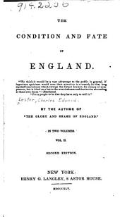 The Condition and Fate of England ...