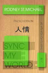 Sync My World: Thief's Honor GA SK (Photo Edition)