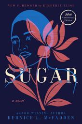 Sugar: A Novel