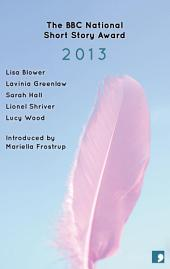 The BBC National Short Story Award 2013