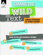 21st Century Literacy: Taming the Wild Text