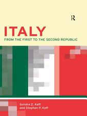 Italy: From the 1st to the 2nd Republic