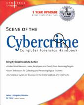 Scene of the Cybercrime: Computer Forensics Handbook: Computer Forensics Handbook