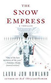 The Snow Empress: A Thriller