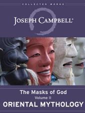 Oriental Mythology: Masks of God, vol. II