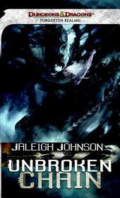 Unbroken Chain: A Forgotten Realms Novel