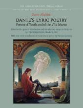 Dante's Lyric Poetry: Poems of Youth and of the 'Vita Nuova'