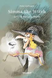 Hissy the Witch #3: Hissy Brews a Storm