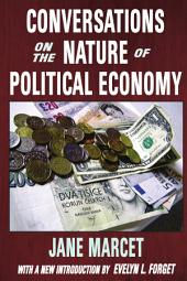 Conversations on the Nature of Political Economy