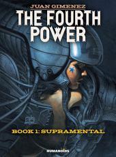 The Fourth Power #1 : Supramental
